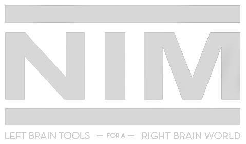 NIM Left Brain Tools for a Right Brain World